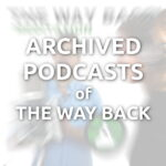 The Way Back: Archive